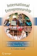 International Entrepreneurship : Innovative Solutions for a Fragile Planet