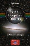 3,000 Deep-Sky Objects: An Annotated Catalogue (Patrick Moore's Practical Astronomy Series)