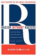 Racism without Racists: Color-Blind Racism a