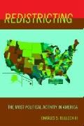 Redistricting : The Most Political Activity in America