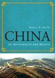 China : Its Environment and History
