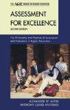 Assessment for Excellence: The Philosophy and Practice of Assessment and Evaluation in Highe...