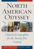 North American Odyssey : Historical Geographies for the Twenty-First Century