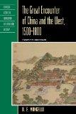 The Great Encounter of China and the West, 1500-1800 (Critical Issues in World and Internati...