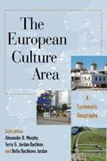 The European Culture Area: A Systematic Geography (Changing Regions in a Global Context: New...
