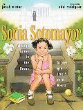 Sonia Sotomayor: A Judge Grows in the Bronx / La juez que crecio en el Bronx