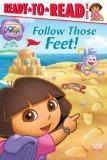 Follow Those Feet! (Dora the Explorer Ready-to-Read Level 1)