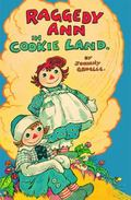 Raggedy Ann in Cookie Land : (Classic)