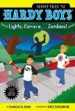 Lights, Camera . . . Zombies! (Hardy Boys: The Secret Files)