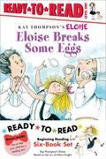 Eloise Ready-To-Read Value Pack #2 : Eloise Breaks Some Eggs; Eloise and the Dinosaurs; Eloi...