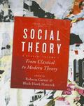 Social Theory Vol. 1 : From Classical to Modern Theory