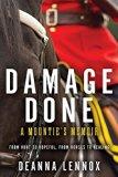 Damage Done : A Mountie's Memoir
