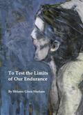 To Test the Limits of Our Endurance