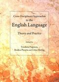 Cross-Disciplinary Approaches to the English Language : Theory and Practice