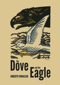 Dove and the Eagle