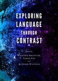 Exploring Language Through Contrast