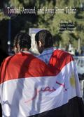 Toward, Around, and Away from Tahrir : Tracking Emerging Expressions of Egyptian Identity