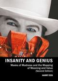 Insanity and Genius : Masks of Madness and the Mapping of Meaning and Value