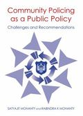 Community Policing As a Public Policy : Challenges and Recommendations