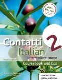 Contatti 2 Italian Intermediate Course 2nd edition revised: Coursebook and CDs