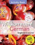 Willkommen German Beginner's Course: Activity Book, 2E Revised