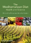 Mediterranean Diet : Health and Science
