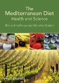 Mediterranean Diet : Health and Science
