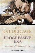 Gilded Age and Progressive Era : A Documentary Reader