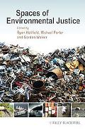Spaces of Environmental Justice (Antipode Book Series)