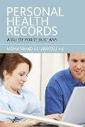 Personal Health Records: A Guide for Clinicians