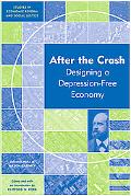 After the Crash: Designing a Depression-free Economy (Studies in Economic Reform and Social ...