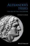 Alexander's Heirs : The Age of the Successors