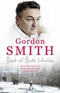Best of Both Worlds : The Autobiography of the World's Greatest Living Medium