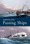 Passing Ships : A Life at Sea