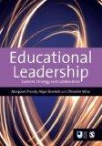Educational Leadership: Context, Strategy and Collaboration (Published in association with T...