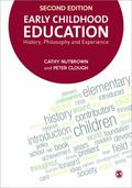 Early Childhood Education : History, Philosophy and Experience