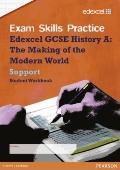 Edexcel GCSE Modern World History Exam Skills Practice Workbook - Support