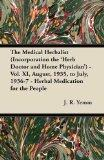 The Medical Herbalist (Incorporation the 'Herb Doctor and Home Physician') - Vol. XI, August...