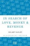 In Search of Love, Money and Revenge