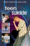 Teen Suicide (Teen Mental Health)