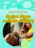 Frequently Asked Questions about Alcohol Abuse and Binge Drinking