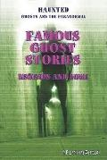 Famous Ghost Stories : Legends and Lore
