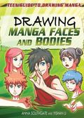 Drawing Manga Faces and Bodies