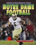 Notre Dame Football (America's Most Winning Teams)
