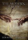 The Modern Heretic: Principles for a New Humanism