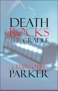 Death Rocks the Cradle
