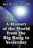 A History of the World from the Big Bang to Yesterday