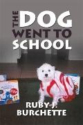 Dog Went to School