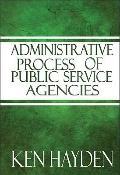 Administrative Process of Public Service Agencies