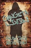 Gangsta Livin'